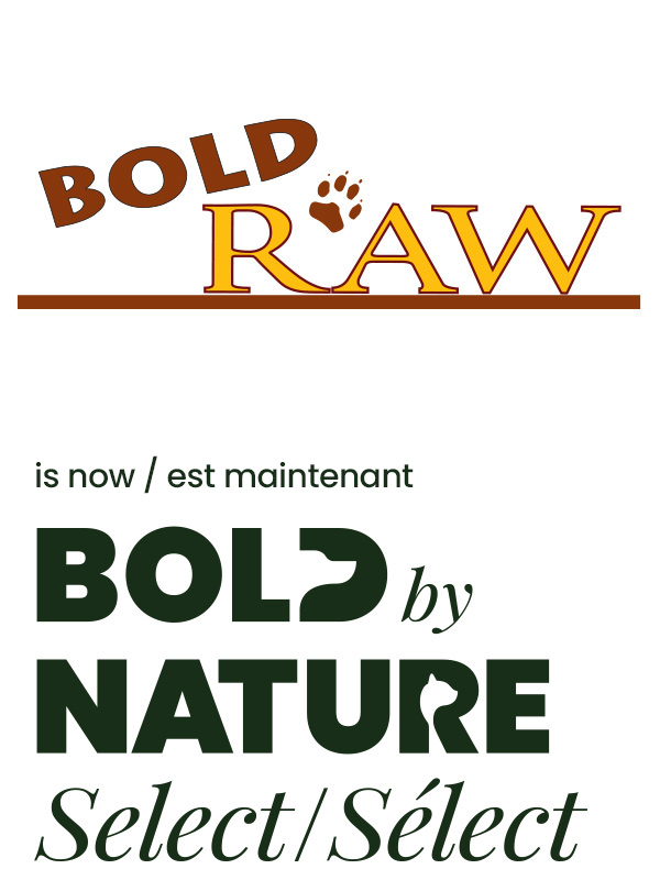Bold Raw is now Bold by Nature Select